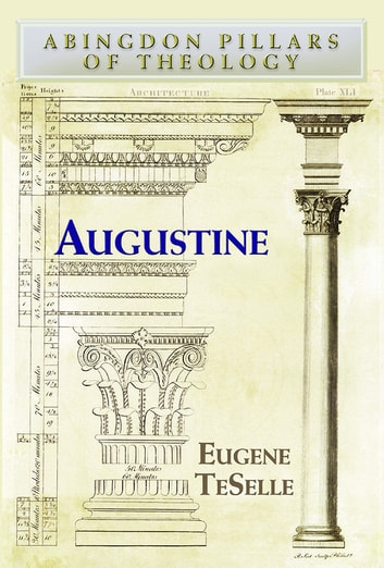 Augustine ebook by Eugene TeSelle