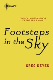 Footsteps in the Sky ebook by Greg Keyes