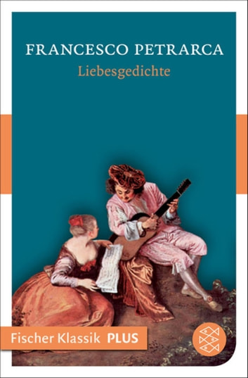 Liebesgedichte ebook by Francesco Petrarca