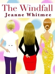 The Windfall ebook by Jeanne Whitmee