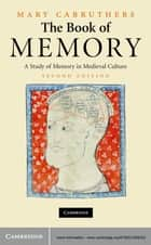 The Book of Memory ebook by Mary Carruthers