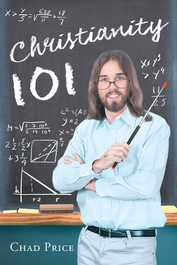 Christianity 101 ebook by Chad Price