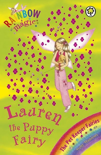 Lauren The Puppy Fairy - The Pet Keeper Fairies Book 4 ebook by Daisy Meadows