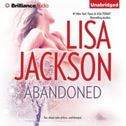 Abandoned - Sail Away and Million Dollar Baby audiobook by Lisa Jackson