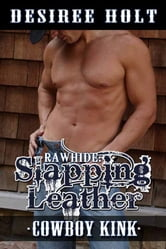 Rawhide: Slapping Leather ebook by Desiree Holt