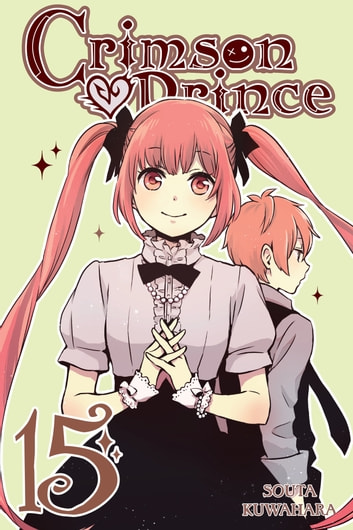 Crimson Prince, Vol. 15 ebook by Souta Kuwahara