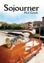 Sojourner ebook by M.J. Crook