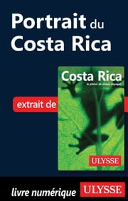 Portrait du Costa Rica ebook by Collectif Ulysse