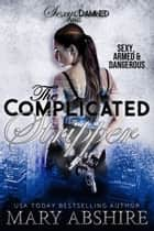 The Complicated Stripper ebook by Mary Abshire