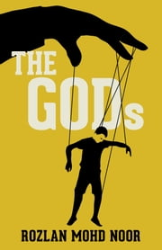 The Gods ebook by Rozlan Mohd Noor