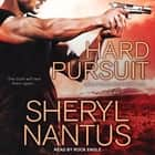 Hard Pursuit audiobook by Sheryl Nantus
