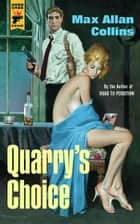 Quarry's Choice ebook by Max Allan Collins