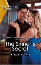 The Sinner's Secret ebook by Kira Sinclair