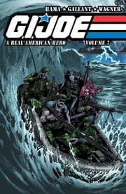 G.I. Joe: A Real American Hero Vol. 7 ebook by Zahler,Thomas F.