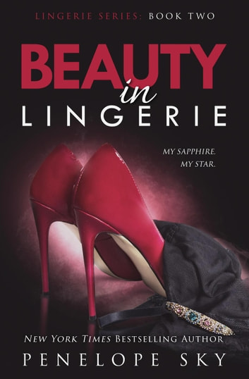 Beauty in Lingerie - Lingerie, #2 ebook by Penelope Sky