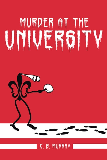 Murder at the University ebook by C. B. Murray