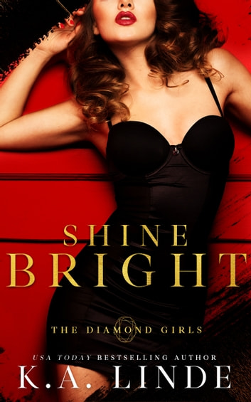 Shine Bright ebook by K.A. Linde