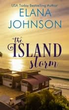 The Island Storm ebook by
