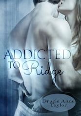 Addicted to Ridge - Heart vs. Head 1 ebook by Drucie Anne Taylor