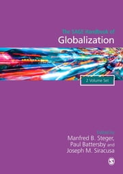 The SAGE Handbook of Globalization ebook by Professor Manfred B. Steger,Paul Battersby,Professor Joseph M Siracusa