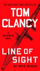 Tom Clancy Line of Sight ekitaplar by Mike Maden