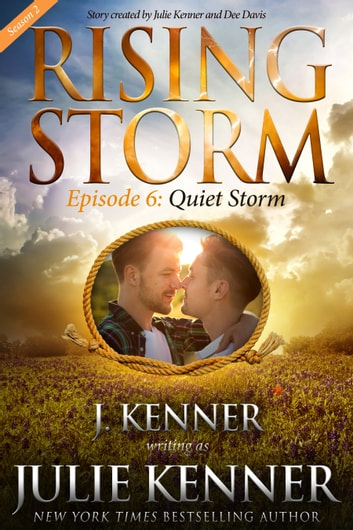 Quiet Storm, Season 2, Episode 6 ebook by J. Kenner,Julie Kenner,Dee Davis