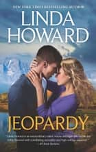 Jeopardy: A Game of Chance / Loving Evangeline ebook by Linda Howard