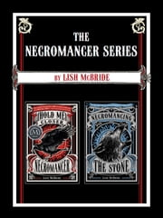 The Necromancer Series ebook by Lish McBride