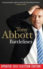 Battlelines ebook by Tony Abbott