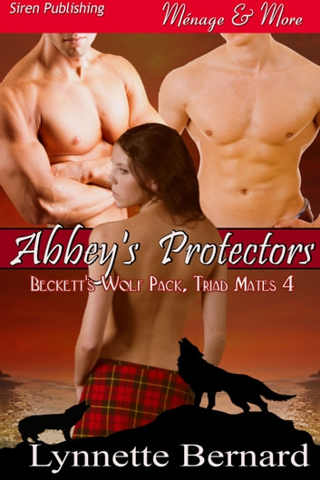 Abbey's Protectors ebook by Lynnette Bernard