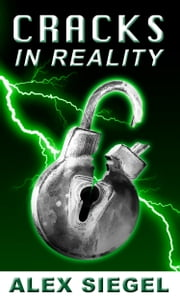 Cracks in Reality ebook by Alex Siegel
