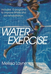 Water Exercise ebook by Layne, Melissa