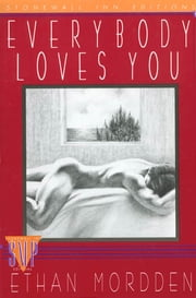 Everybody Loves You ebook by Ethan Mordden