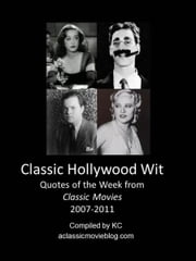 Classic Hollywood Wit ebook by K Cruver