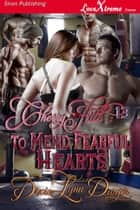 Cherry Hill 13: To Mend Fearful Hearts ebook by