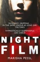 Night Film ebook by Marisha Pessl
