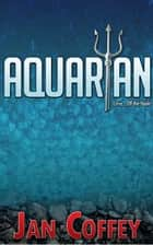 Aquarian ebook by May McGoldrick, Jan Coffey