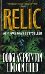 Relic ebook by Douglas Preston,Lincoln Child