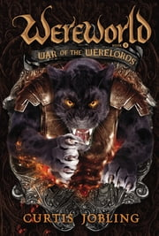 War of the Werelords ebook by Curtis Jobling