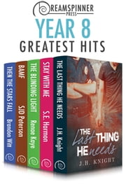 Dreamspinner Press Year Eight Greatest Hits ebook by Brandon Witt,SJD Peterson,J.H. Knight,Renae Kaye,S.E. Harmon