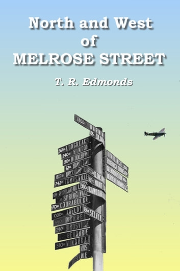 North And West Of Melrose Street ebook by Trevor Edmonds