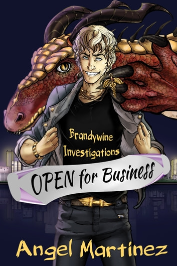 Brandywine Investigations - Open for Business ebook by Angel Martinez