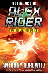 Scorpia Rising ebook by Anthony Horowitz