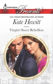 Virgin's Sweet Rebellion ebook by Kate Hewitt