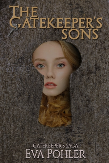 The Gatekeeper's Sons ebook by Eva Pohler