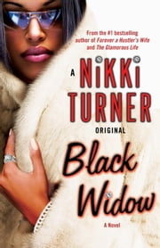 Black Widow - A Novel ebook by Nikki Turner