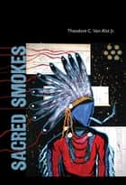 Sacred Smokes ebook by