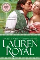 Tempting Juliana - A Regency Romance ebook by Lauren Royal