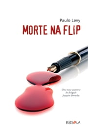 Morte na Flip ebook by Paulo Levy
