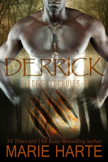 Circe's Recruits: Derrick - Circe's Recruits, #3 ebook by Marie Harte